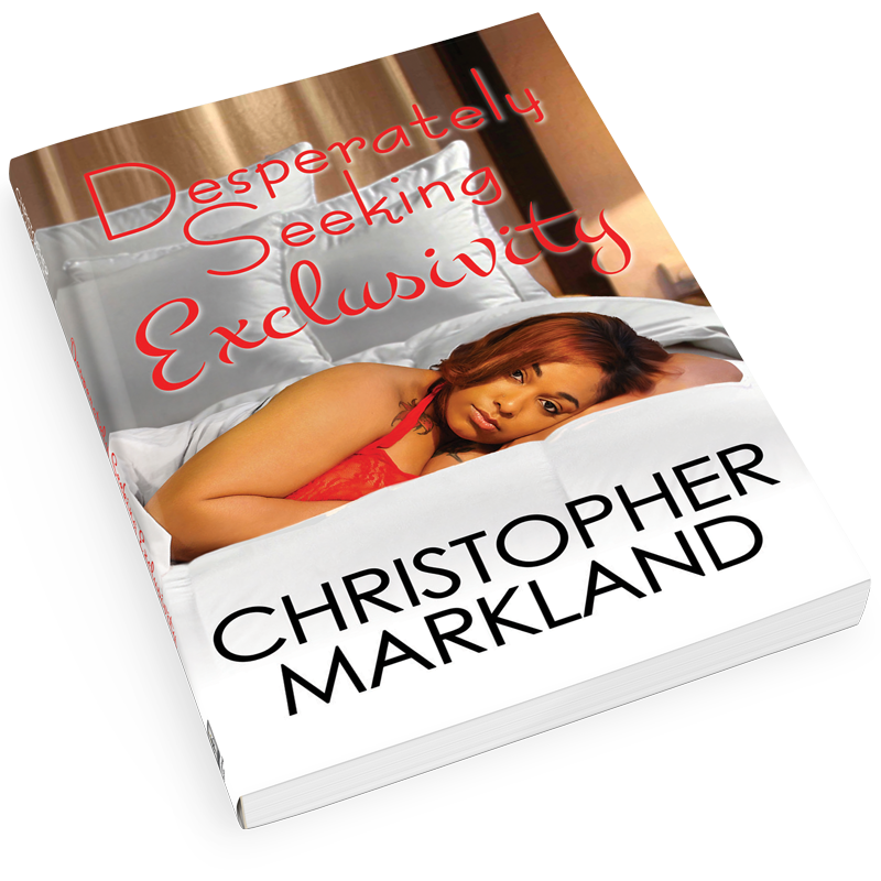Desperately Seeking Exclusivity by Christopher Markland